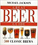 Great Beer Guide (500 Classic Brews)