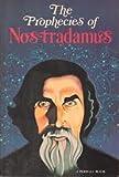 The Prophecies Of Nostradamus (0399109951) by Erika Cheetham