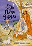 The Story of Baby Jesus (Alice in Bibleland Storybooks)