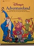 Disney's adventureland: Including Robin Hood and the daring mouse, The sword in the stone, The wizards' duel, The Aristocats (A Golden treasury)