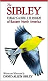 img - for The Sibley Field Guide to Birds of Eastern North America 1st (first) edition Text Only book / textbook / text book
