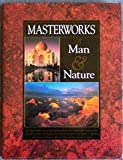 img - for Masterworks of Man & Nature book / textbook / text book