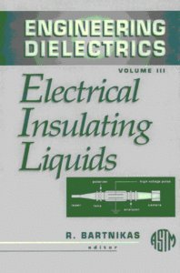 Electrical insulating liquids [electronic resource]