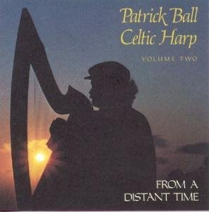 Patrick Ball - From A Distant Time - Zortam Music