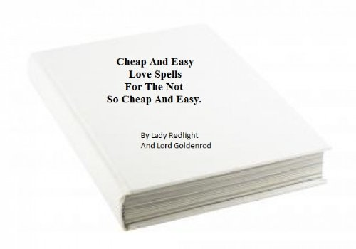 Lady Redlight - Cheap And Easy Love Spells For The No So Cheap And Easy