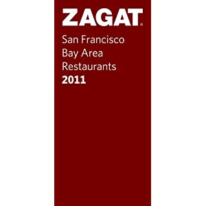 Zagat San Francisco Bay Area Restaurants 2011
