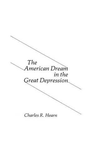 the-american-dream-in-the-great-depression-contributions-in-american-studies