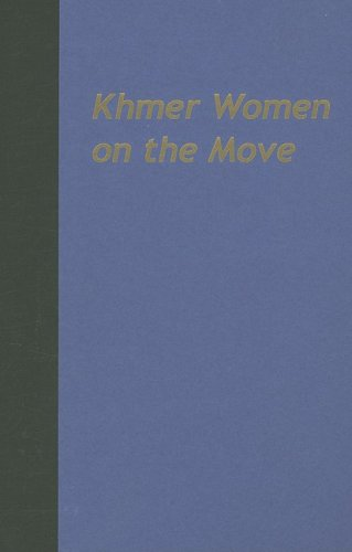 Khmer Women on the Move: Exploring Work and Life in Urban Cambodia (Southeast Asia: Politics, Meaning, and Memory (Hardc