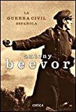 La guerra civil espanola (848432981X) by Anthony Beevor