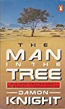 The Man In The Tree (0140086935) by Damon Knight
