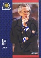 Bob Hill Indiana Pacers 1991 Fleer Autographed Hand Signed Trading Card - Coach. by Hall+of+Fame+Memorabilia