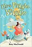 Mrs. Piggle-Wiggle Set, Books 1-3: Mrs. Piggle-Wiggle; Mrs. Piggle-Wiggle's Magic; and Hello, Mrs. P (0545173477) by Betty MacDonald