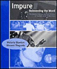 Impure: Reinventing the Word--The Theory, Practice, and Oral History of 'Spoken Word' in Montreal