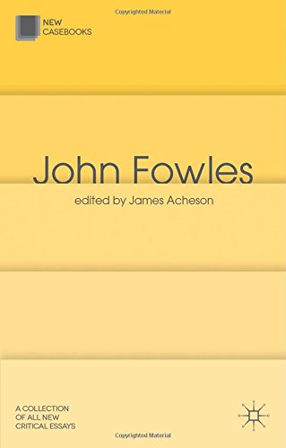 John Fowles (New Casebooks)