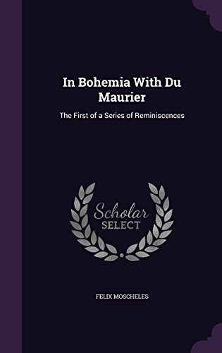 in-bohemia-with-du-maurier-the-first-of-a-series-of-reminiscences