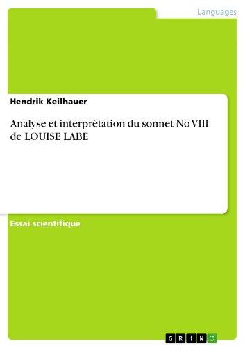 Hendrik Keilhauer - Analyse et interprétation du sonnet No VIII de Louise Labe