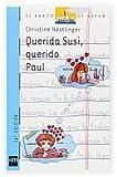 Querida Susi, querido Paul (Barco de Vapor Azul)