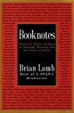 Booknotes: America's Finest Authors on Reading, Writing, and the Power of Ideas (061427818X) by Lamb, Brian