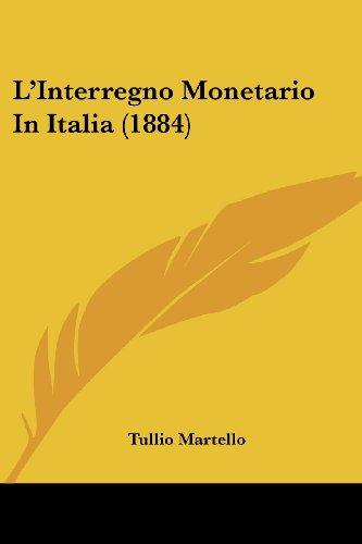 L'Interregno Monetario in Italia (1884)