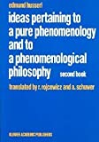 Ideas Pertaining to a Pure Phenomenology and to a Phenomenological Philosophy:  Studies in Phenomenology of the Constitution (Husserliana: Edmund Husserl - Collected Works) (0792307135) by Husserl, Edmund