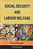 img - for Social Security and Labour Welfare book / textbook / text book