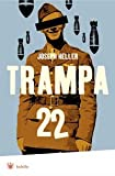 Trampa 22  (Catch-22) (Bolsillo) (Spanish Edition)