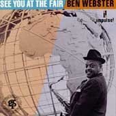 Ben Webster - See You at the Fair - Zortam Music