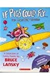 If Pigs Could Flyb & and Other Deep Thoughts (0439510988) by Lansky, Bruce