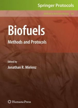 Biofuels: Methods and Protocols (Methods in Molecular Biology)