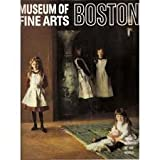 img - for Museum of Fine Arts Boston book / textbook / text book