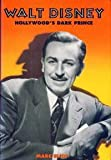 img - for Walt Disney: Hollywood's Dark Prince book / textbook / text book