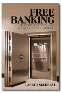 Free Banking: Theory, History and a Laissez-Faire Model
