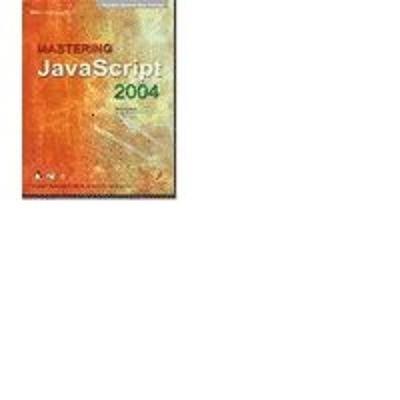 Mastering JavaScript 2004