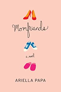 Momfriends by Ariella Papa ebook deal