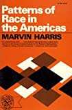 Patterns of Race in the Americas (The Norton library) (0393007278) by Harris, Marvin