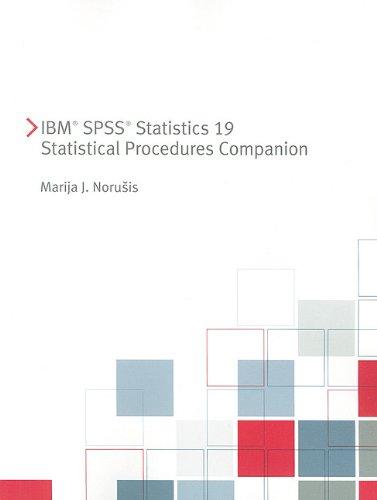 IBM SPSS Statistics 19 Statistical Procedures Companion