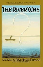 River Why, Duncan, David James