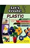 Lets's Create with Plastic