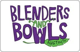 Blenders and Bowls Gift Certificate ($10)