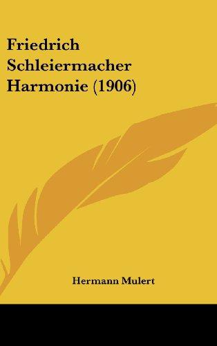 Friedrich Schleiermacher Harmonie (1906)