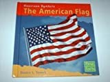 img - for The American Flag (American Symbols) book / textbook / text book