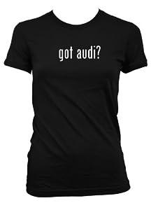 got audi? L.A.T Misses Cut Women's T-Shirt