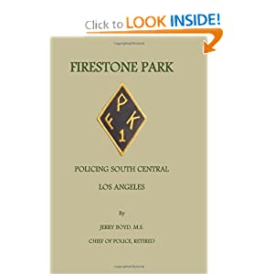 Firestone Park: Policing South Central Los Angeles