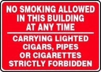 "Buy best Cigars Pipes - Accuform No Smoking Allowed In This Building At Any Time Carrying Lighted Cigars, Pipes Or Cigarettes Strictly Forbidden Sign - 10"" X 14\"" Dura-fiberglass"