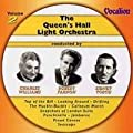 The Queen's Hall Light Orchestra Volume 2