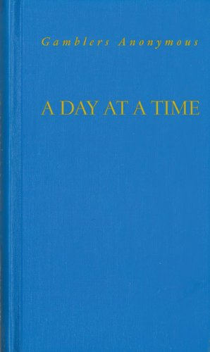 A Day at A Time Gamblers Anonymous