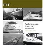 Explotación de lineas de ferrocarril (TTT Temes de transport i territori)
