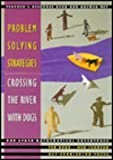 img - for Problem Solving Strategies: Crossing the River with Dogs - Teacher's Resource Book and Answer Key book / textbook / text book
