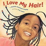 I Love My Hair! [Paperback]