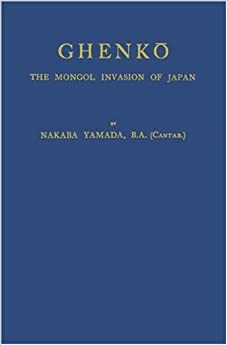 Amazon.com: Ghenko: The Mongol Invasion of Japan (Japan Studies